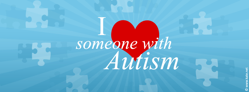 Support and awareness facebook covers timeline page covers by kate i love someone with autism facebook cover altavistaventures Choice Image