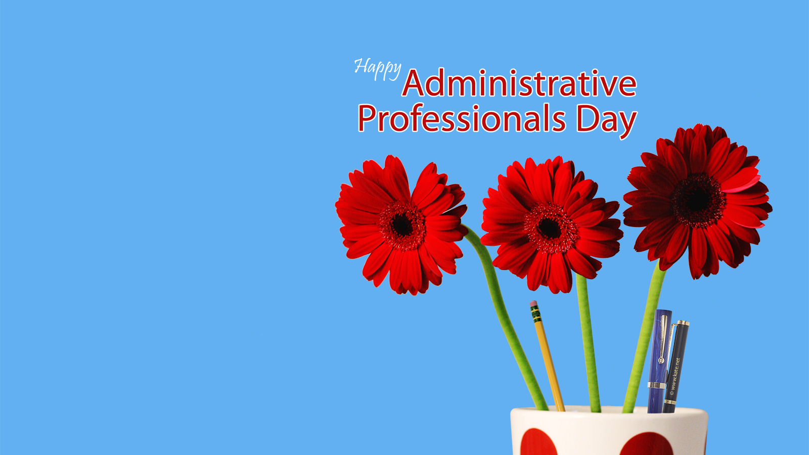 Happy Administrative Professional Day :-) — thenest
